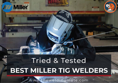 Best miller tig welder
