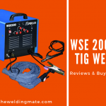 WSE 200 TIG Welder Review (2021)-Buying Guide