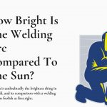 How Bright Is The Welding Arc Compared To The Sun?