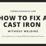 How to fix a Cast Iron without Welding?